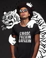 TIGER KING T-SHIRT - Carol FKN Baskin - Netflix - Funny - Novelty - Joe Exotic