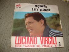 """LUCIANO VIRGILI """" REGINELLA - CARA PICCINA """"  ITALY'62"""