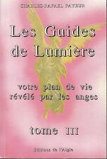 """Livre  Les Guides de Lumière """" Votre Plan de Vie Révél """" (6711"""