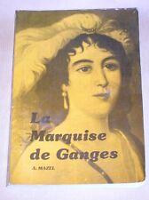 LA MARQUISE DE GANGES / ALBIN MAZEL / BON ETAT