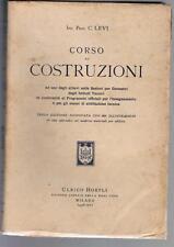 C. Levi, CORSO DI COSTRUZIONI, Hoepli 1938, terza edizione rinnovata