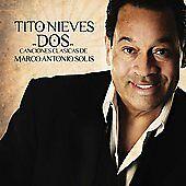 Tito Nieves Dos Clasicas de Marco Antonio Solis CD New Nuevo sealed