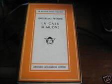 PETRONI G. LA CASA SI MUOVE  Medusa LII 1950