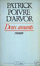 PATRICK POIVRE D'ARVOR - DEUX AMANTS - JC LATTES