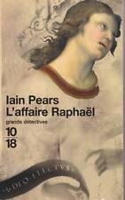 L'AFFAIRE RAPHAEL / IAIN PEARS / 10-18