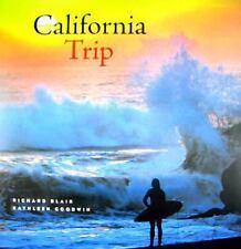 Richard Blair~CALIFORNIA TRIP~SIGNED 1ST/DJ~NICE COPY