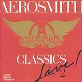 Classics Live!, Vol. 2 by Aerosmith (CD, Aug-1993, Columbia (USA))