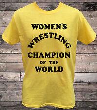 Womens Wrestling Champion of the World Kauffman T-Shirt
