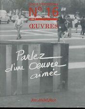 OEUVRES revue d'Esthétique n° 16-1989.Parlez d'une oeuvre aimée.