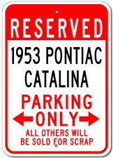 1953 53 PONTIAC CATALINA Parking Sign
