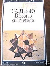 DISCORSO SUL METODO CARTESIO DESCARTES MONDADORI 2003