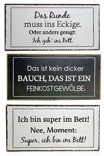 Blech-Schild mit verschiedenen lustigen Sprüchen 40 x 20 cm