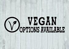 Vegan Options Available Design Shop Business Wall Art Decal Vinyl Sticker