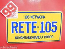 Adesivo sticker vintage RADIO STUDIO RETE 105 network Novantanoviano a bordo VIP