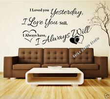 I Love you still Parete Citazione Vinile Wall Art decalcomania Sticker Lyric Parete Citazione s45