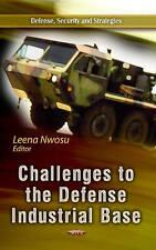 Desafíos de la base industrial de defensa (defensa, seguridad y estrategias),,