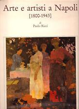 PAOLO RICCI - ARTE E ARTISTI A NAPOLI 1800-1943