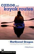 Canoe and Kayak Routes of Northwest Oregon : Including Southwest Washington...