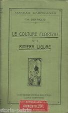 LIGURIA_AGRARIA_BOTANICA_FIORI_ANTICO MANUALE_COLTURA FLOREALE_RIVIERA LIGURE