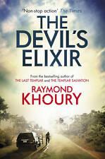 DEVIL'S ELIXIR, THE - Raymond Khoury (Hardcover, 2012, Free Postage)