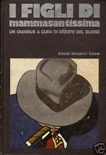 I FIGLI DI MAMMASANTISSIMA 1° ed Omnibus Mondadori 1971