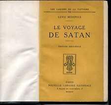 LEVIS MIREPOIX. LE VOYAGE DE SATAN. Grand papier;