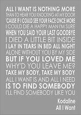 ALL I WANT - KODALINE - Word Words Song Lyric Lyrics Wall Art Typography