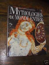 Mythologies du monde entier de Roy Willis
