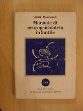 MASTRANGELO  MANUALE DI NEUROPSICHIATRIA INFANTILE  ED IL PENSIERO SCIENTIFICO