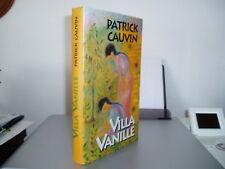 VILLA VANILLE / Patrick CAUVIN