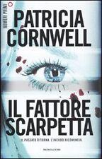 Patricia Cornwell: Il fattore Scarpetta. Mondadori [s9-111] Numeri primi