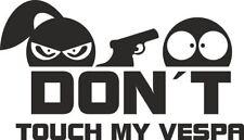 Don´t touch my Vespa - Aufkleber Sticker Vinyl Decal Folie Schriftzug Logo