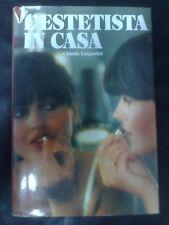 L'ESTETISTA IN CASA CLAUDE LAIGNELET DE VECCHI 1984