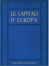 LE CAPITALI D'EUROPA SONZOGNO ANNI ''30