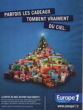 PUBLICITE  2012    EUROPE1   parfois les cadeaux tombent du ciel