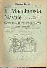 Rivista di MACCHINE MARINE E AFFINI - IL MACCHINISTA NAVALE - n. 1 a 4 - 1924