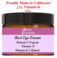3% Vitamin K+Vitamin A/Retinol Eye Cream/Puffy,Wrinkles,Crow's feet/Serum/1.5oz