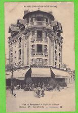 """93 - PAVILLONS SOUS BOIS - """"A la Rotonde"""" Café - Maison P. SIMON - Téléphone 27"""
