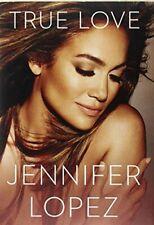 True Love by Jennifer Lopez Book The Cheap Fast Free Post