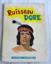 RUISSEAU DORE Edition Hemma années 50