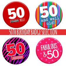 50th 50 oggi Compleanno Badge 58mm PIN Pulsante Divertente Regalo Idea Per Uomini Donne