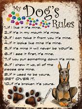 MY DOG'S RULES RETRO STYLE METAL TIN SIGN/PLAQUE DOBERMAN THEME