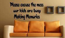 Please excuse the mess kids making memories kitchen Vinyl wall art Decal Sticker