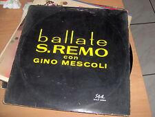 LP BALLATE S.REMO SANREMO 1964 GINO MESCOLI E IL SUO COMPLESSO VG/EX