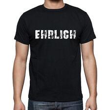 ehrlich, Herren Tshirt Schwarz, Hommes Tshirt Noir, Geschenk, Cadeau