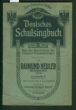 Deutsches schulsingbuch al pueblo alemán R. mescalina 1909 eitzsches tonwort