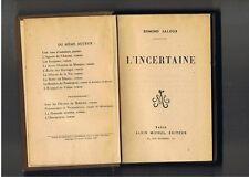 L'INCERTAINE EDMOND JALOUX  ALBIN MICHEL  1918