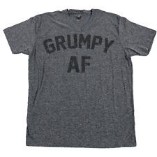 GRUMPY AF T Shirt Cranky Annoyed Irritated Grouchy Crabby Bad Attitude Tee