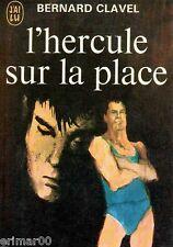 L'hercule sur la place // Bernard CLAVEL // Aventure // Cirque