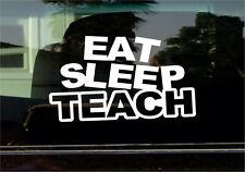 EAT SLEEP TEACH VINYL STICKER